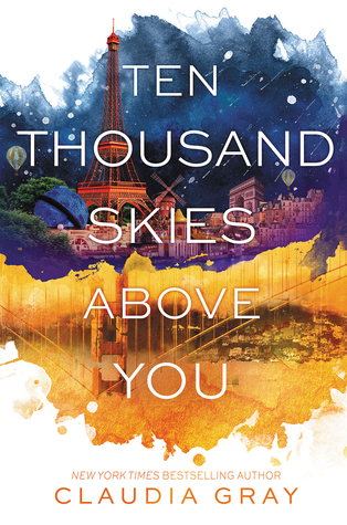 ten thousand skies about you