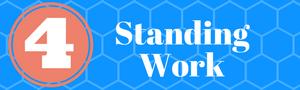 Standing Work