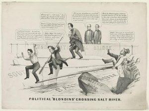 Political Blondins Crossing Salt River