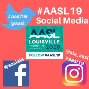 #AASL19 Social Media
