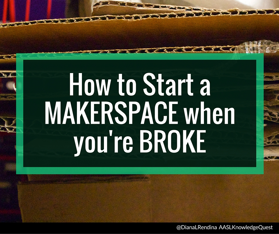 How to start a makerspace when you're broke