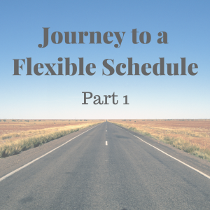journey-to-a-flexible-schedule