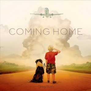 Ruth, Greg. Coming Home. Feiwel and Friends, 2014.
