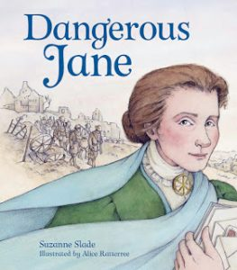 Dangerous Jane by Suzanne Slade