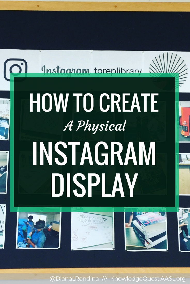 How to Create an Instagram Display in the Physical World | Instagram is a great way to share and promote your program, but it doesn't have to just stay in the cloud. Create a physical Instagram display to promote both your social media account and your library programs.