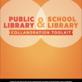 SPLC Public Library & School Library Collaboration Toolkit