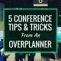 If you're like me, you like to overplan for things. If not, here's some tips from an overplanner on how to prepare for big summer conferences.
