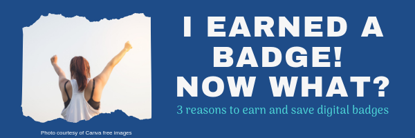 3 reasons to earn and save digital badges