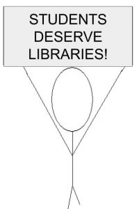 """Students Deserve Libraries!"" by S. Tetreault"