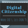 Title Digital Citizenship More Do's Less Don'ts