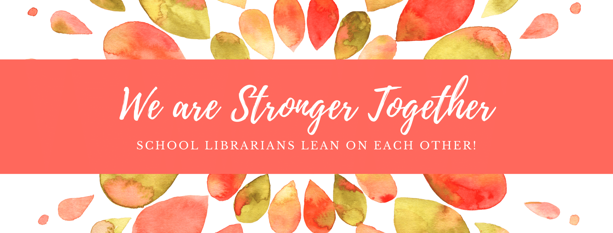 We are stronger together: school librarians lean on each other