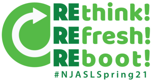 #NJASLSpring21 #RethinkRefreshReboot logo, designed by Grace McCusker