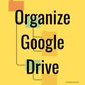 Organize Google Drive